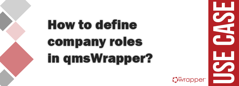 How to define company roles in qmsWrapper?