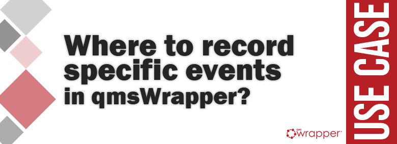 Where to record specific events in qmsWrapper?