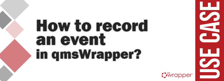 How to record an event in qmsWrapper?