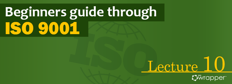 Competence in Support of ISO 9001 – Lecture 10