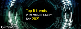 Top 5 trends in the MedDev industry for 2021