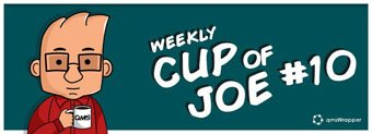 Weekly Cup of Joe #10 – Appropriate training of new employees
