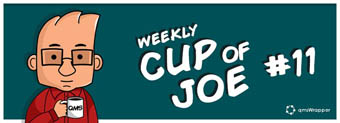Weekly Cup of Joe #11 –The main focus of your QMS