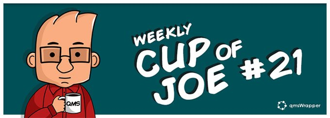 Weekly Cup of Joe #21 – References on Obsolete QMS Documents