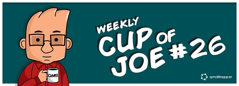 Weekly Cup of Joe #26 – Advantages of An Integrated PM and QMS