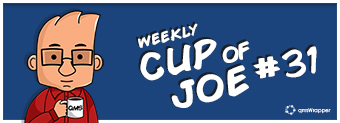 Weekly Cup of Joe 31# - Move Your Budget into the Right Direction
