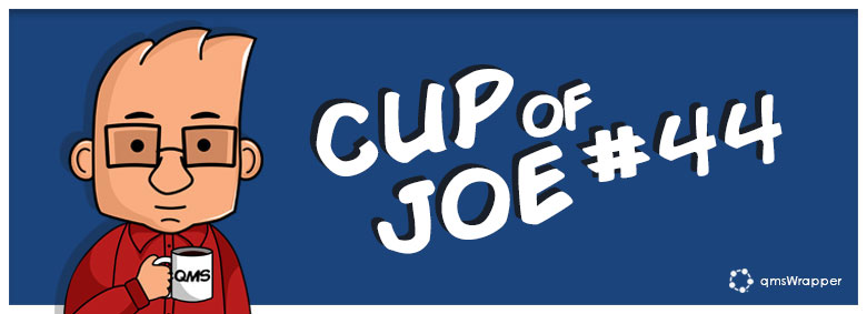 Cup of Joe 44# - Whose monitoring responsibility is when you have outsourced production?