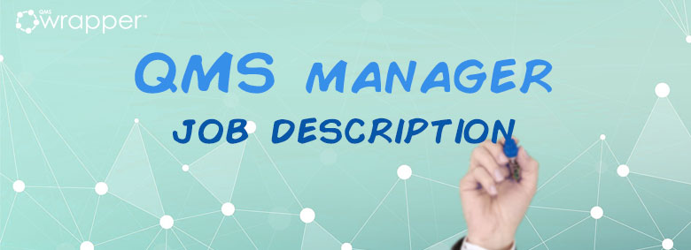 QMS Manager role in MedDev industry