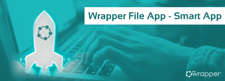 Wrapper File App – advanced editing and control of the documents