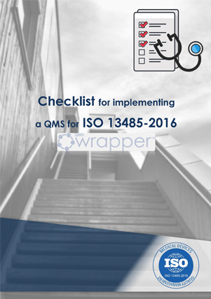 Checklist for implementing a QMS for ISO 13485-2016